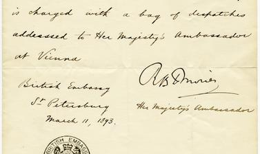 Letter of introduction from the British Ambassador in St Petersburg, 11 March 1893: 'The bearer of this, Mr J. F. Baddeley, is charged with a bag of dispatches to Her Majesty's Ambassador at Vienna.'